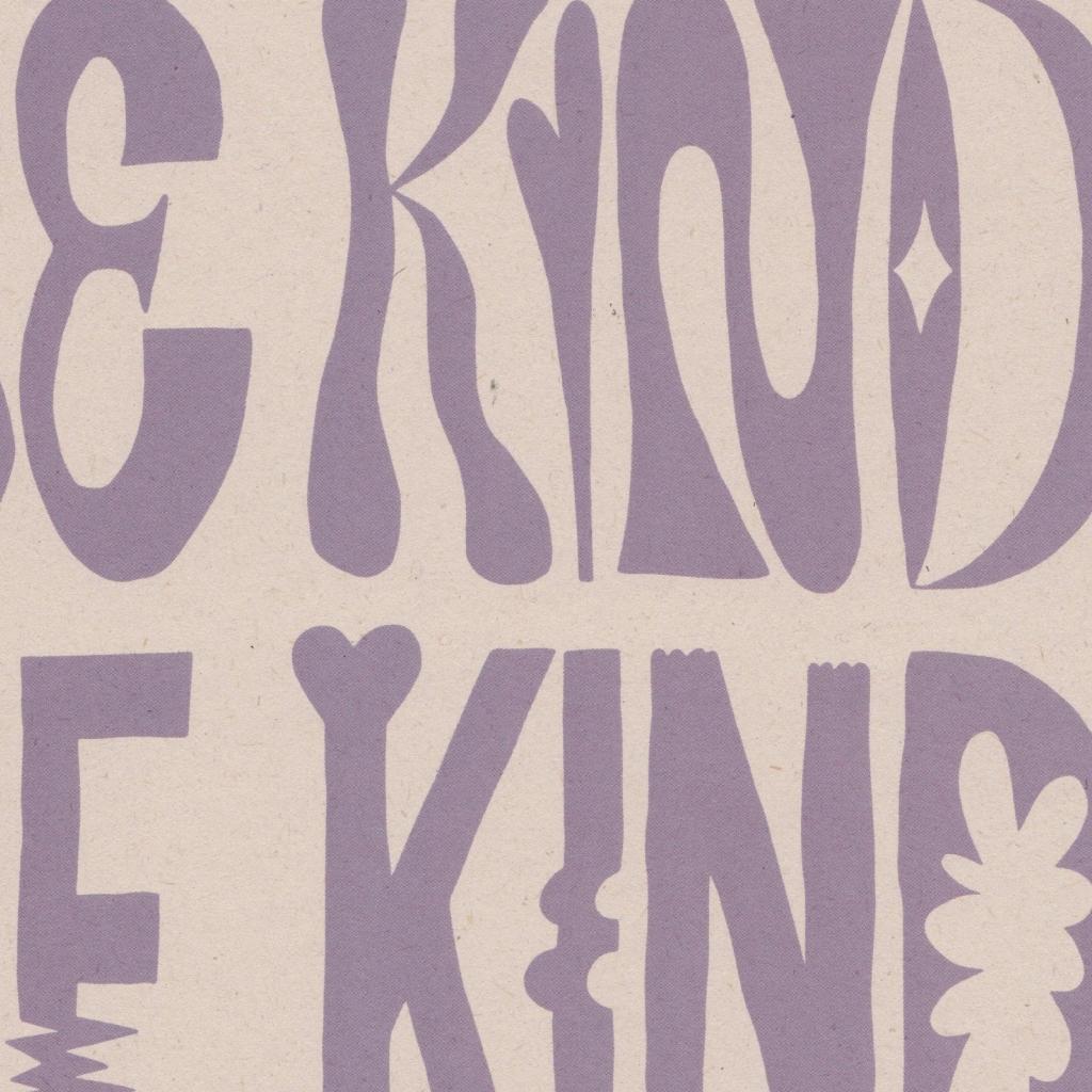 Be Kind - Lilac Glitterstudio Uit Het Gareel